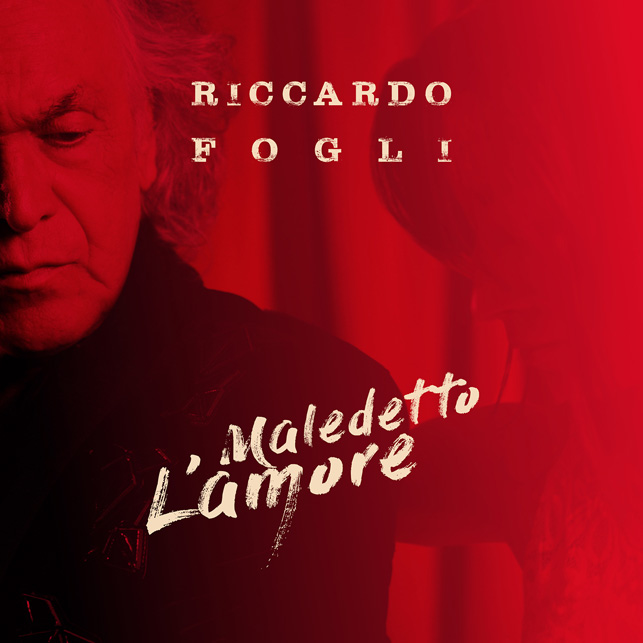 Maledetto l'amore Riccardo Fogli