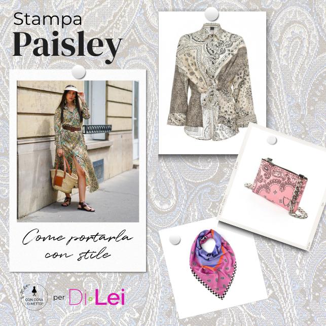 Stampa paisley: come abbinarla con stile